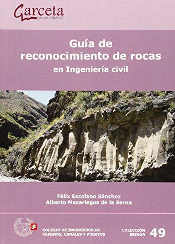 9788416228102: Guia De Reconocimiento De Rocas En Ingenieria Civil (Seinor)