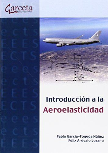 9788416228379: Introducción a la aeroelasticidad. (Texto (garceta))