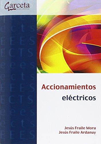 Accionamientos eléctricos: Fraile Mora, Jesús
