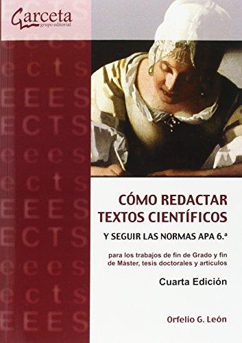 Cómo Redactar Textos Científicos y Seguir las: León, Orfelio Gerardo