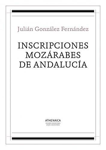 9788416230808: Inscripciones mozárabes de Andalucía (Filología clásica)
