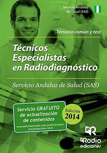 9788416232482: Técnicos Especialistas en Radiodiagnóstico del SAS. Temario común y Test