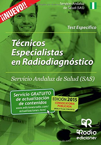 9788416232529: Técnicos Especialistas en Radiodiagnóstico del SAS. Test del Temario Específico (OPOSICIONES)