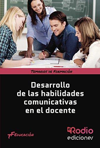 9788416232949: Desarrollo de las habilidades comunicativas en el docente (Spanish Edition)