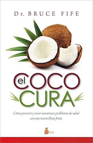 9788416233175: El coco cura / Coconut Cures
