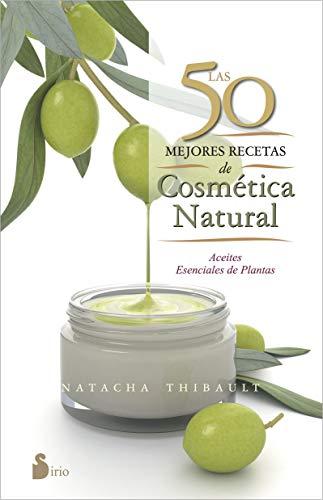 9788416233595: 50 mejores recetas de cosmetica natural, Las (Spanish Edition)