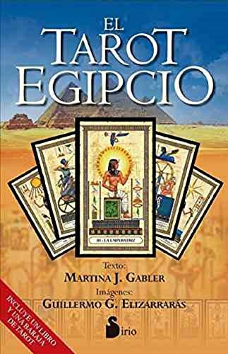 EL TAROT EGIPCIO (Libro + baraja): MARTINA J. GABLER (Texto), GUILLERMO G. ELIZARRARÁS (imágenes)