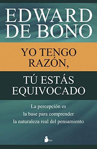 9788416233731: Yo tengo razon, tu estas equivocado (Spanish Edition)