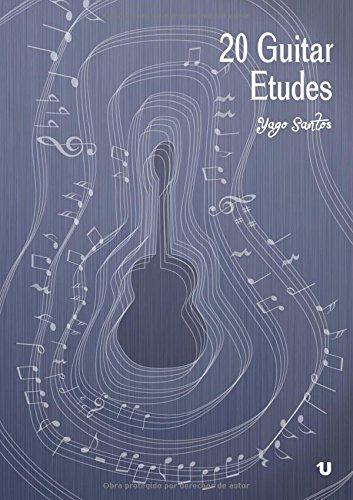9788416234721: 20 Guitar Etudes (Spanish Edition)