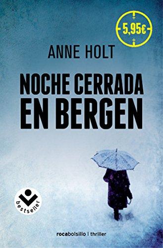 Noche cerrada en Bergen: Anne Holt