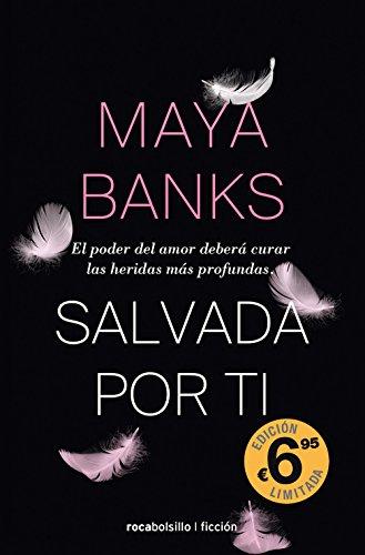 Salvada por ti (Spanish Edition): Maya Banks