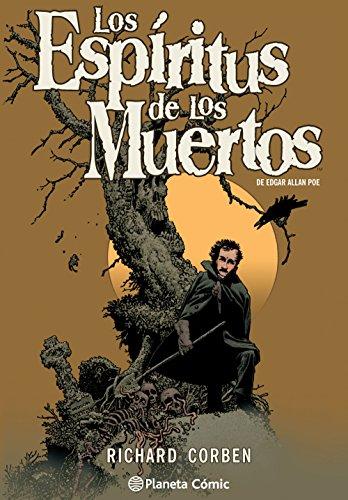 Los espÃritus de los muertos de Edgar Allan Poe por Richard Corben: Richard Corben;Edgar ...