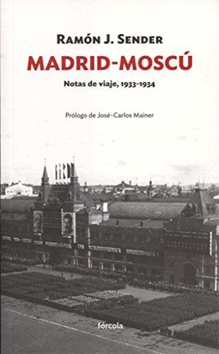 Madrid-Moscú: Sender Garcés, Ramón
