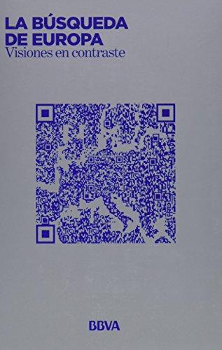 9788416248414: La búsqueda de Europa: BBVA (Libros de Autor)