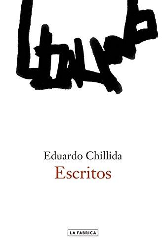 ESCRITOS,: CHILLIDA, EDUARDO
