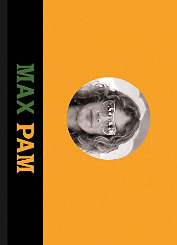 Max Pam: Autobiographies: Pam, Max [Photographer]