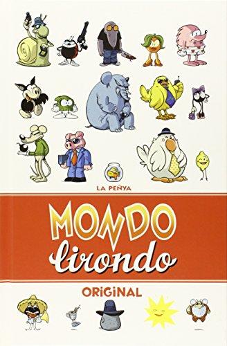 Mondo Lirondo Original: La Peñya