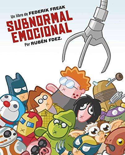 Subnormal emocional: RubÉn FernÁndez