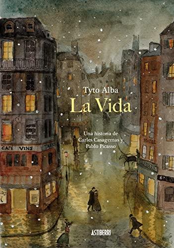 9788416251773: La vida. Una historia de Carles Casagemas y Pablo Picasso (Sillón Orejero)