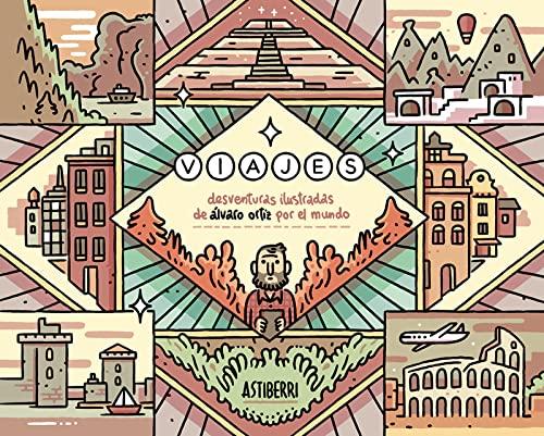 9788416251810: Viajes. Desventuras ilustradas de Álvaro Ortiz por el mundo (Sillón Orejero)