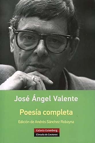9788416252114: Poesía completa- Valente (Rústica)