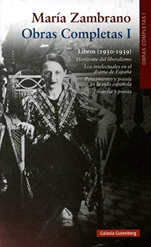 9788416252411: Libros (1930-1939): Obras Completas María Zambrano, volumen I