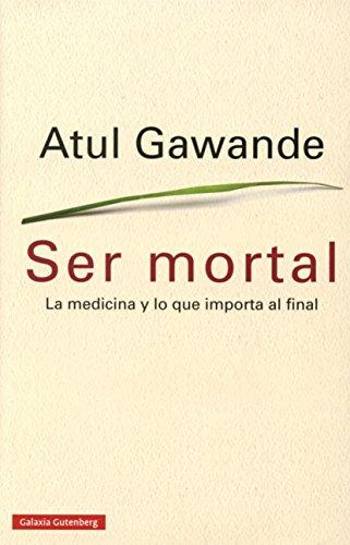 9788416252473: Ser Mortal (Ensayo)
