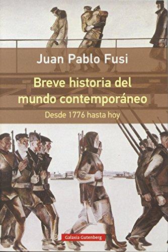 9788416252510: Breve historia del mundo contemporáneo : desde 1776 hasta hoy