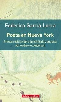 9788416252732: Poeta en Nueva York- rústica: Primera edición del original con introducción y notas de Andrew A. Anderson