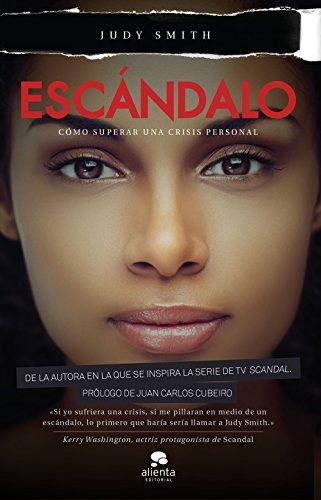 9788416253302: Escándalo (COLECCION ALIENTA)