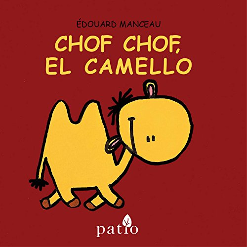 9788416256679: Chof chof, el camello (Spanish Edition)