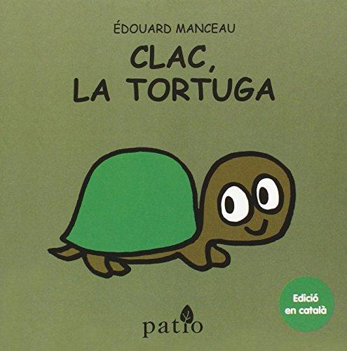 9788416256778: (CAT).CLAC, LA TORTUGA