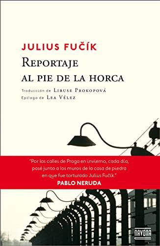 9788416259137: Reportaje al pie de la horca (Navona Ficciones)