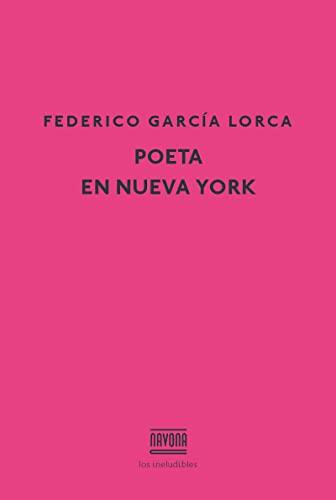 POETA EN NUEVA YORK: GARCIA LORCA FE