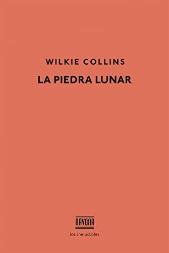 9788416259564: La Piedra Lunar (Los ineludibles)