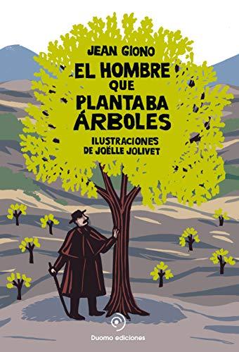 9788416261932: HOMBRE QUE PLANTABA ARBOLES 3/E (2 ESCENAS EN POP-UP)