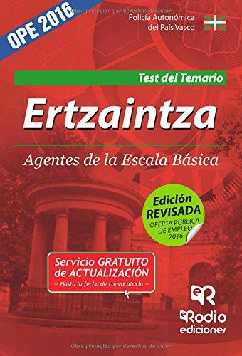 9788416266517: Ertzaintza. Agentes de la Escala Básica. Test del Temario. Policía Autonómica del País Vasco: Policía Autonómica del País Vasco (Spanish Edition)