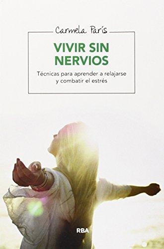 9788416267095: Vivir Sin Nervios (SALUD)
