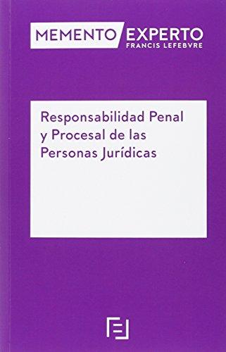 9788416268603: Memento Experto Responsabilidad Penal y Procesal de las Personas Jurídicas