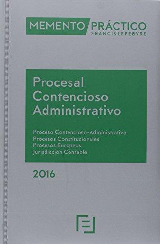 Memento práctico procesal contencioso administrativo 2016: Proceso ...