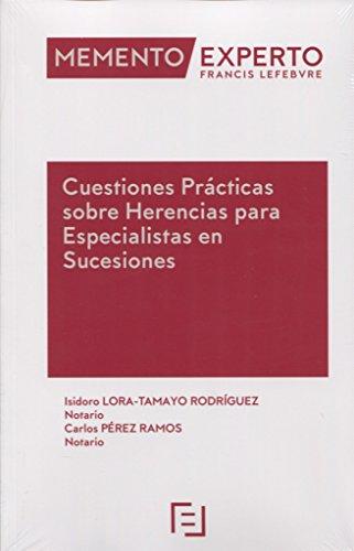 9788416268986: Memento Experto Cuestiones Prácticas sobre Herencias para Especialistas en Sucesiones