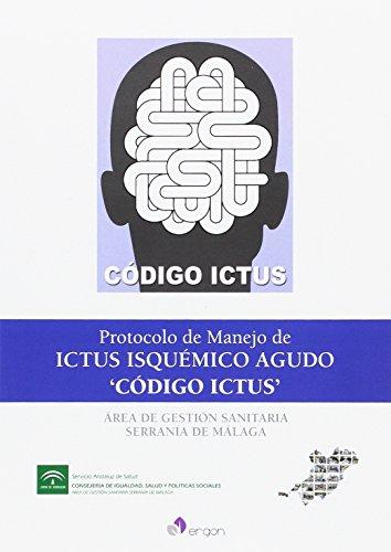 Protocolo de Manejo de Ictus Isquémico Agudo: Área de Gestión