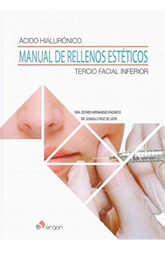 9788416270903: à cido hialurónico. Manual de rellenos estéticos Tercio facial inferior