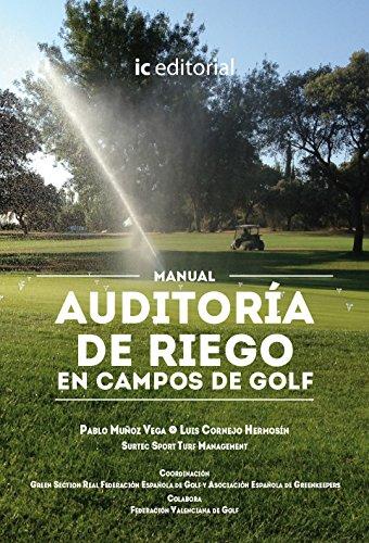 Manual auditoría de riego en campos de: Pablo Muñoz Vega,