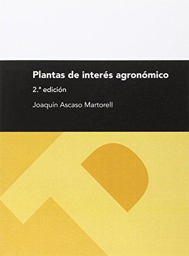9788416272310: (2ª ed.) plantas de interes agronomico