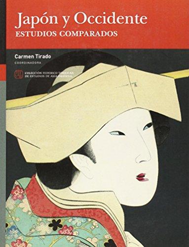 9788416272440: JAPÓN Y OCCIDENTE. ESTUDIOS COMPARADOS