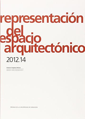 9788416272600: REPRESENTACION DEL ESPACIO ARQUITECTONICO 2012.14