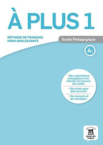 9788416273140: A plus ! 1 : Guide pédagogique (French Edition)