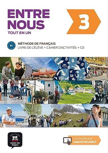 9788416273249: Entre nous 3 : Livre de l'élève et cahier d'activités (1CD audio)