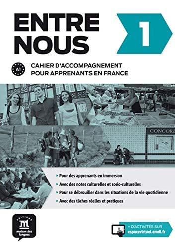 9788416273256: Entre Nous 1- Cahier d'Accompagnement France